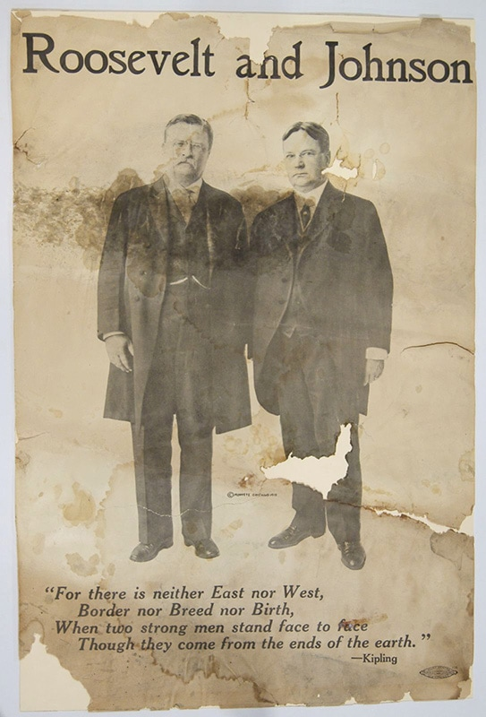 This campaign poster shows Theodore Roosevelt and Hiram Johnson standing next to each other and their names above them. A Rudyard Kipling quote is below their feet.