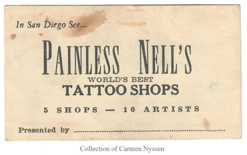 """An old business card reads, """"In San Diego See...Painless Nell's World's Best Tattoo Shops. 5 Shops - 10 Artists."""""""